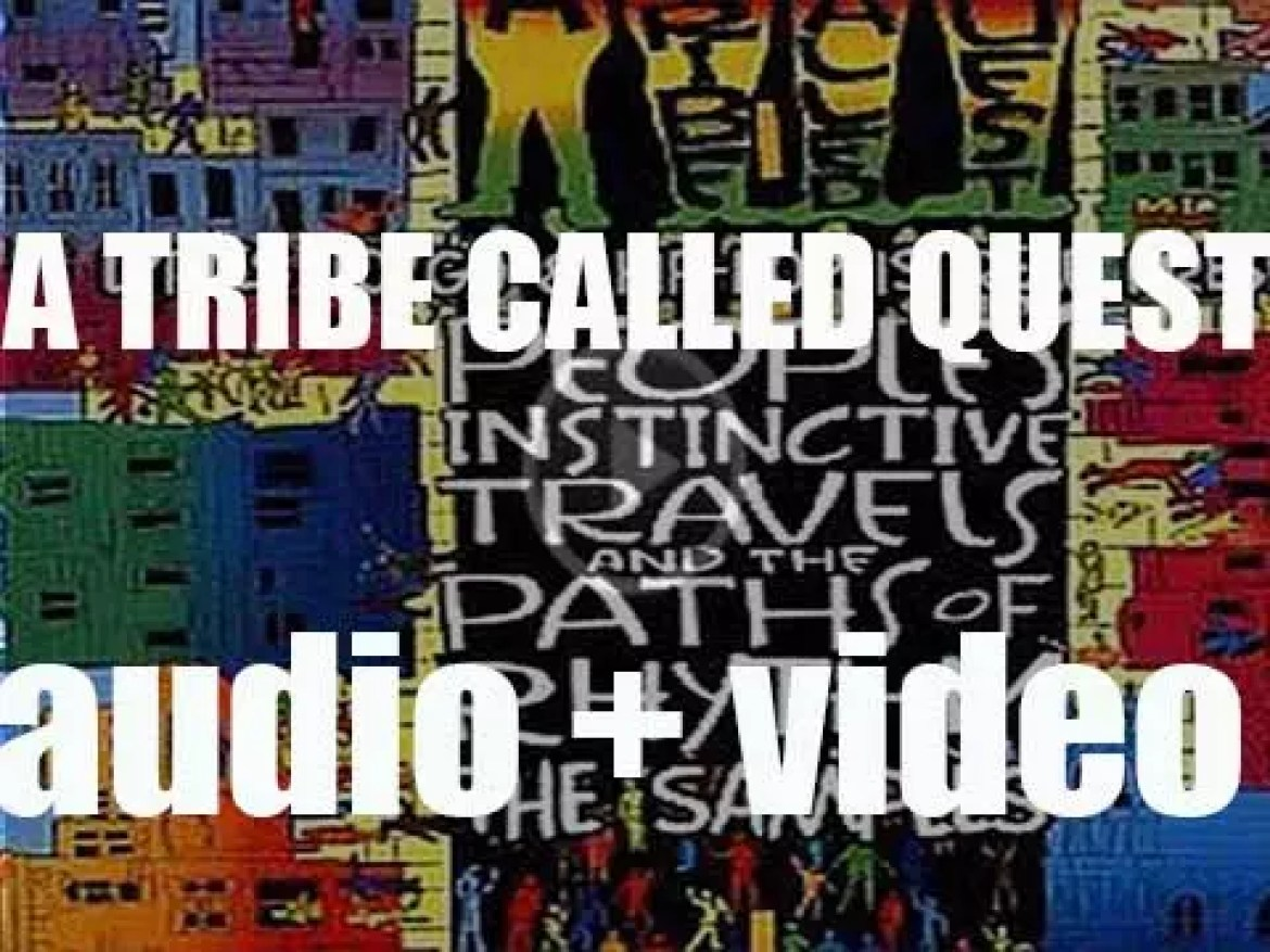 A Tribe Called Quest release 'People's Instinctive Travels and the Paths of Rhythm' featuring 'Can I Kick It?' (1990)