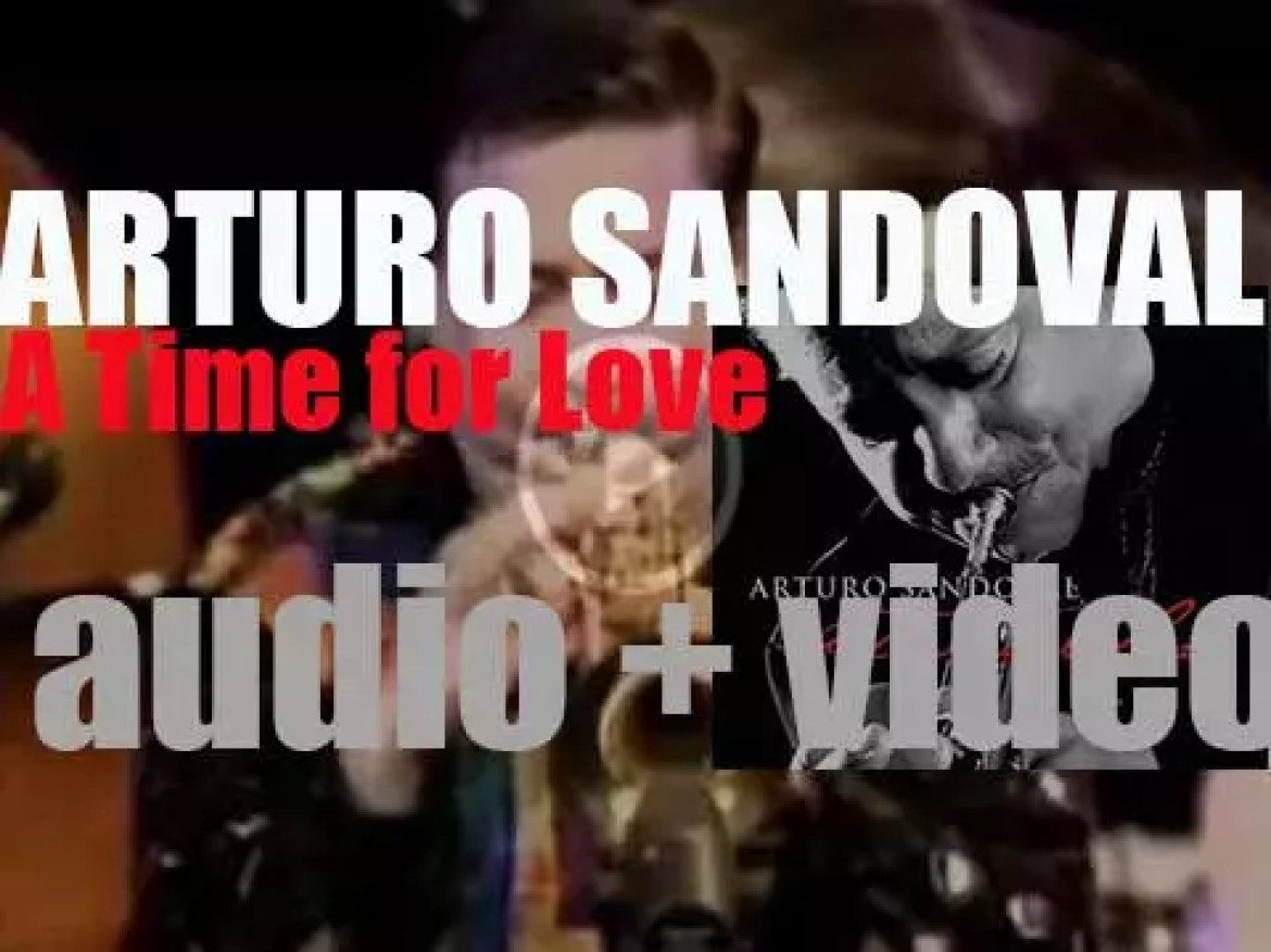Concord publish Arturo Sandoval's  'A Time for Love' featuring Chris Botti on one track (2010)