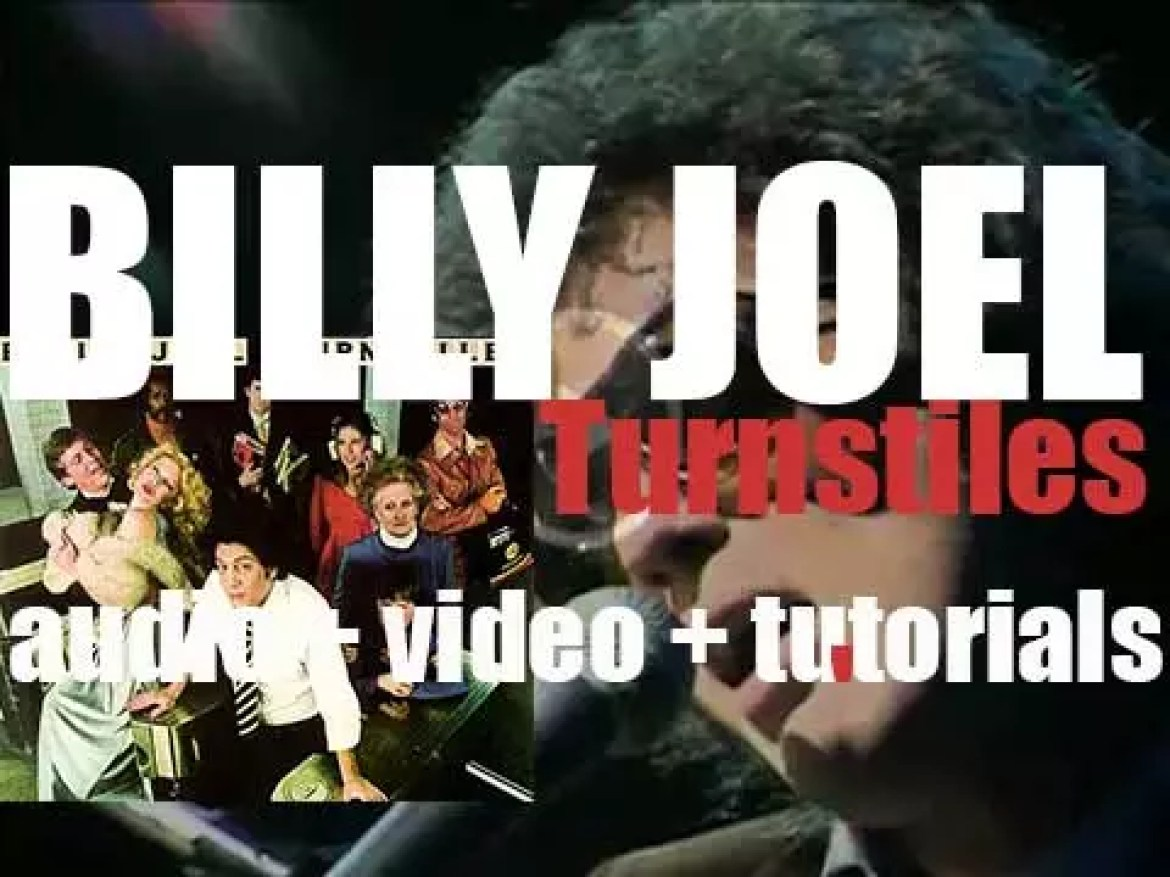 Billy Joel releases 'Turnstiles' featuring 'New York State of Mind' (1976)