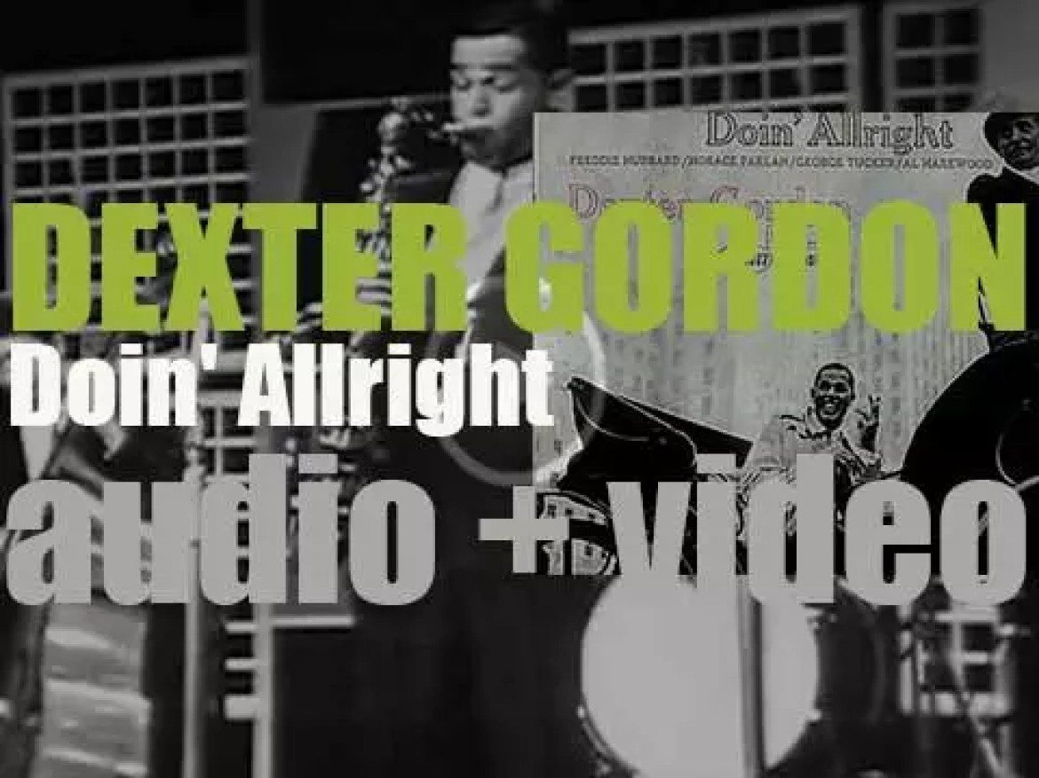 Dexter Gordon records 'Doin' Allright' with Freddie Hubbard, Horace Parlan et al for Blue Note (1961)