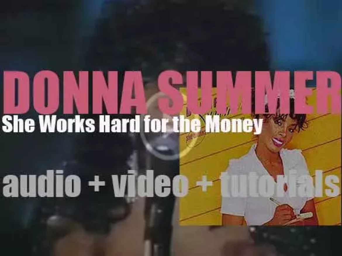 Mercury  release Donna Summer's 'She Works Hard for the Money,' her eleventh album (1983)