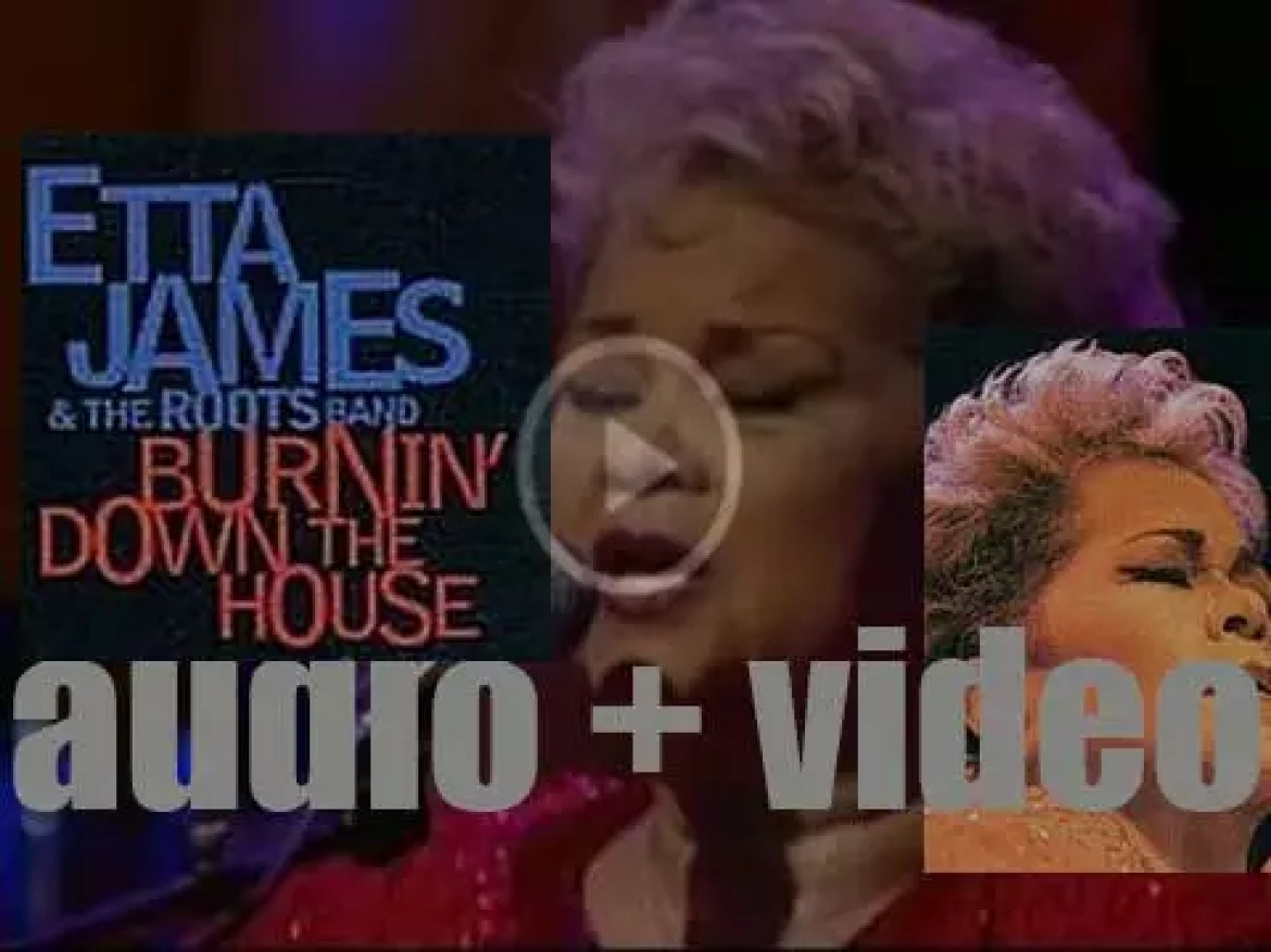 RCA publish Etta James' 'Burnin' Down the House: Live at the House of Blues' (2002)