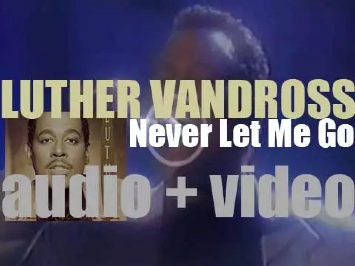 Luther Vandross releases 'Never Let Me Go,' his eighth album, produced with Marcus Miller (1993)