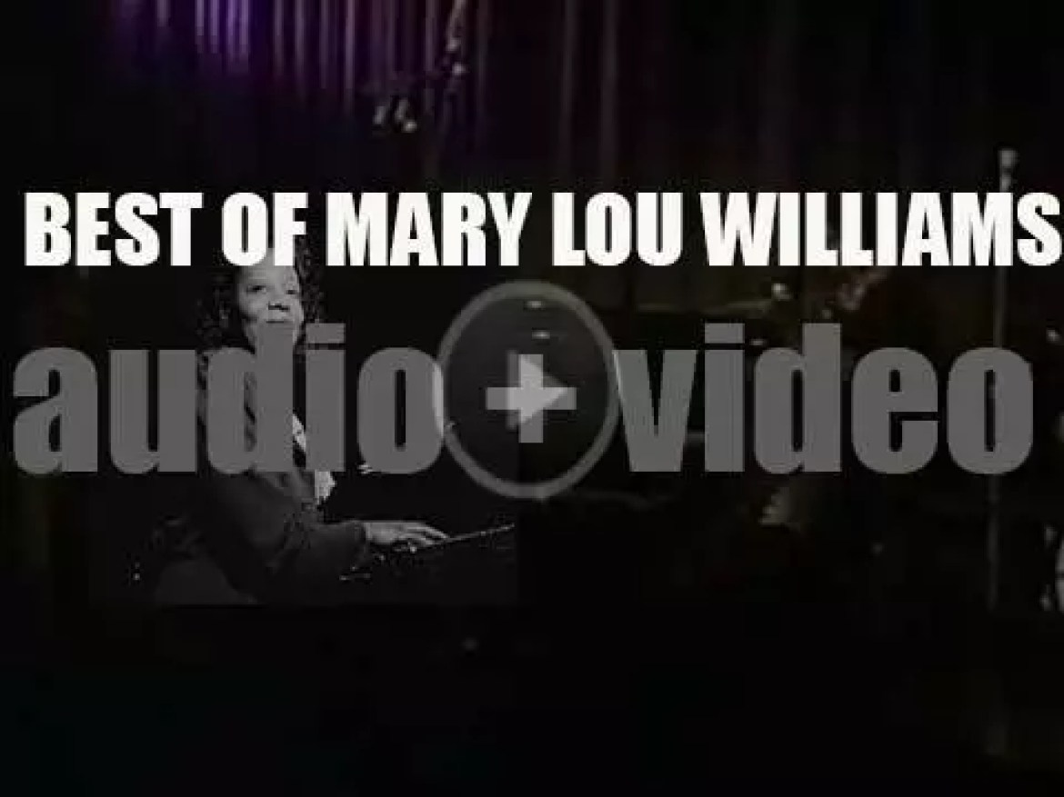 We Remember Mary Lou Williams. 'Mary Lou, First Lady of Jazz'