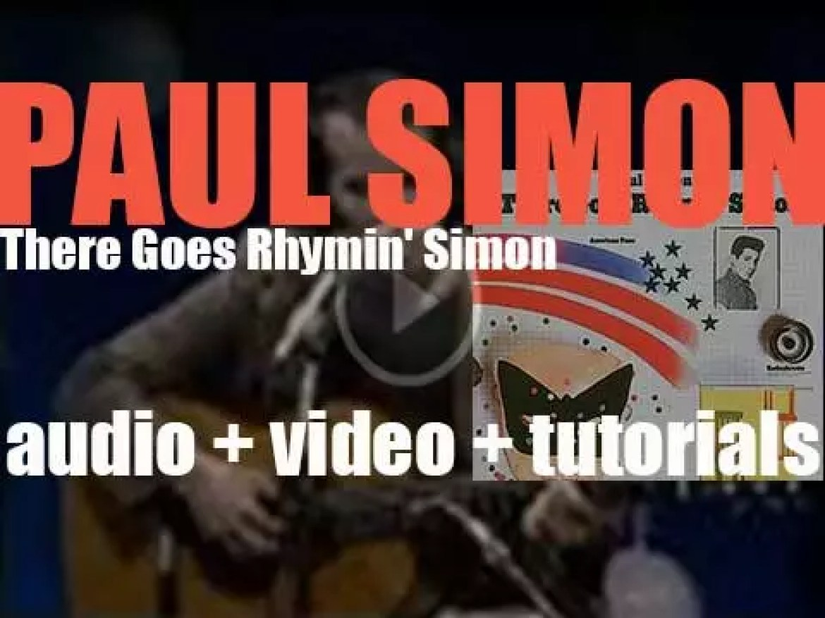 Paul Simon releases his second solo album : 'There Goes Rhymin' Simon' featuring 'Kodachrome' (1973)