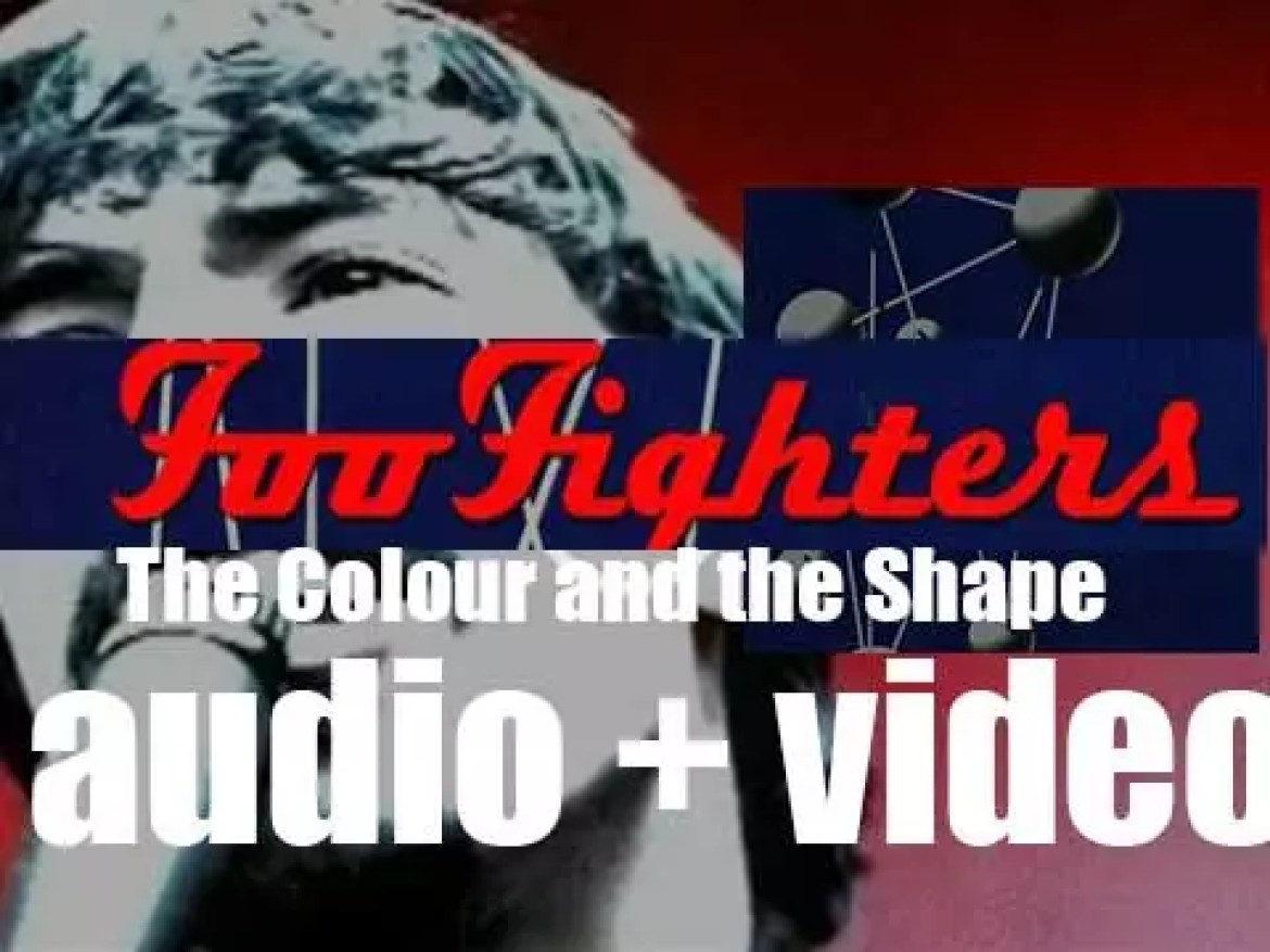 Foo Fighters release 'The Colour and the Shape,' their second album featuring 'Monkey Wrench' and 'My Hero' (1997)