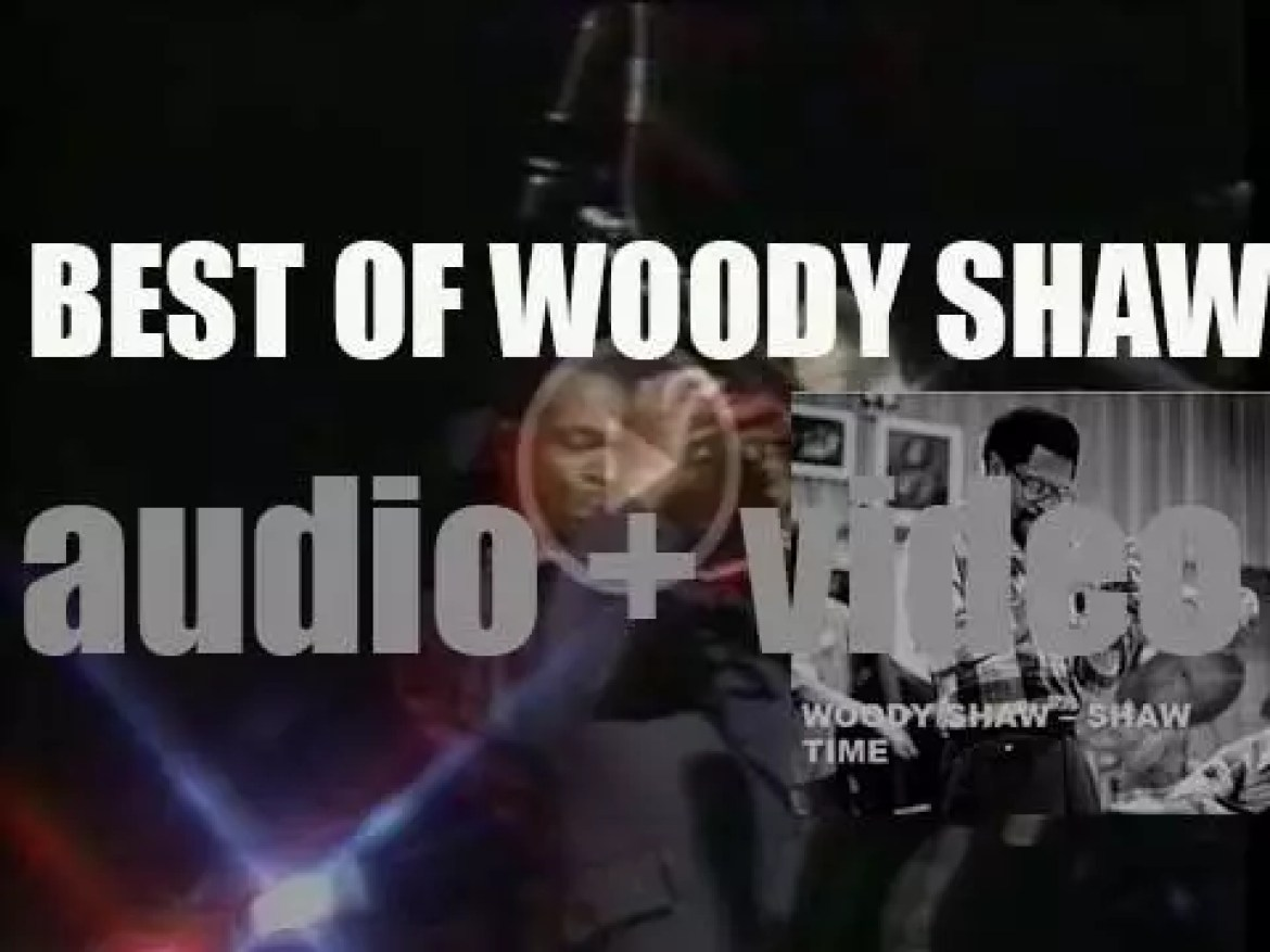 We remember Woody Shaw. 'Shaw Time'