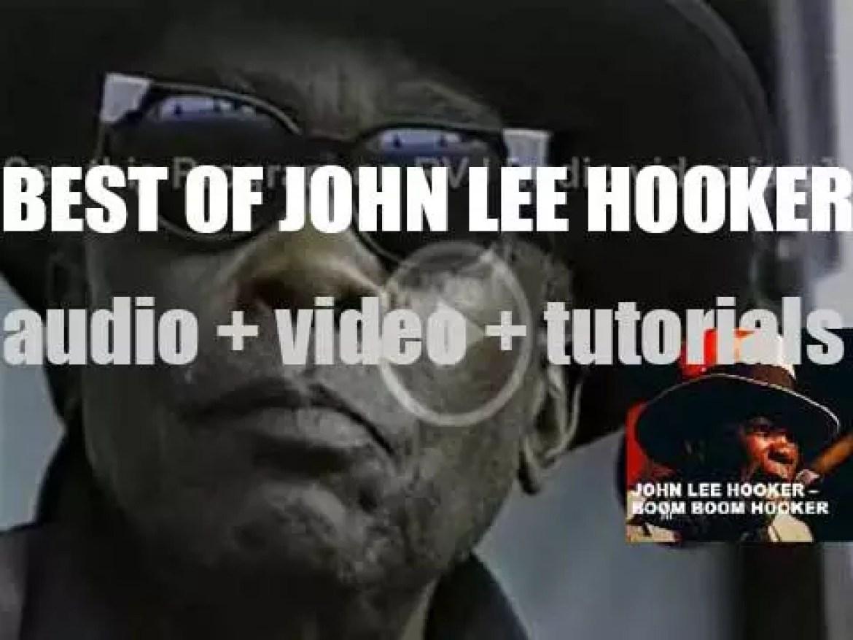 We remember John Lee Hooker. 'Boom Boom Hooker'