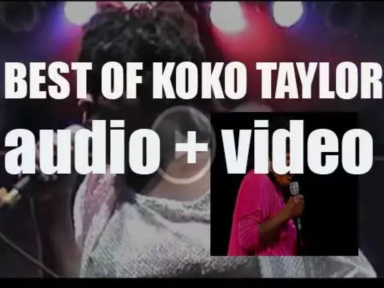 We remember Koko Taylor. 'Koko Queen Of Blues'