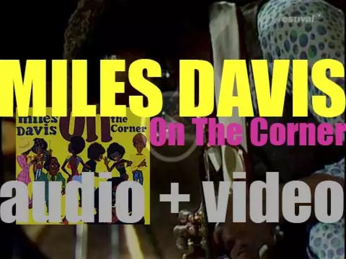 Miles Davis records 'On the Corner' for Columbia (1972)