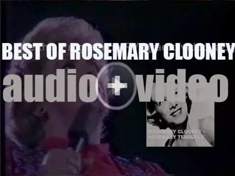 We remember Rosemary Clooney. 'Rosemary Tenderly