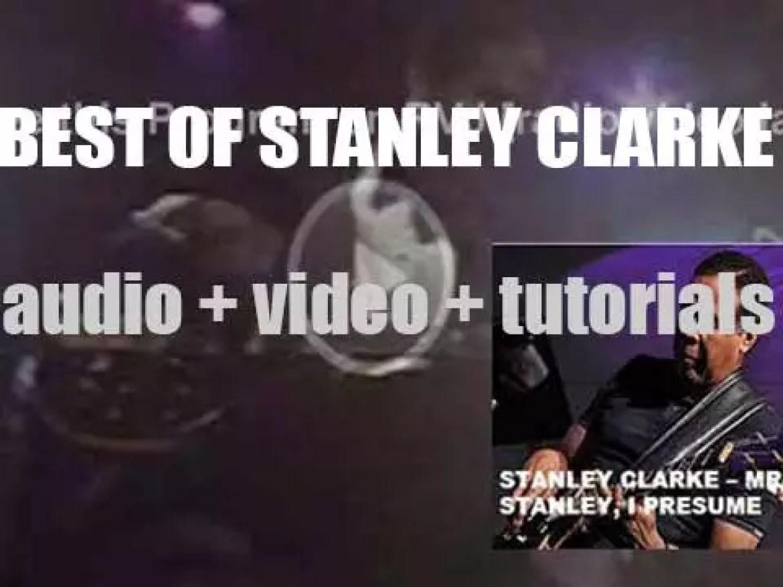 Happy Birthday Stanley Clarke. 'Mr. Stanley, I Presume'