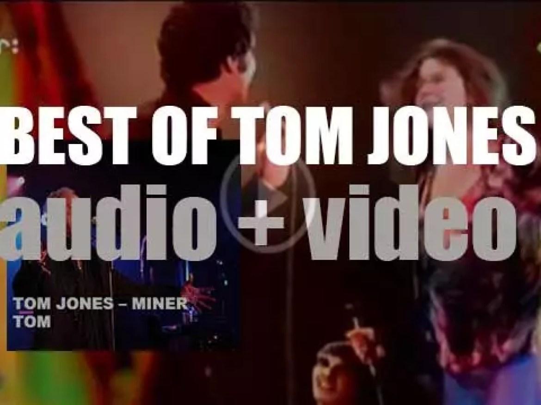 Happy Birthday Tom Jones. 'Miner Tom'