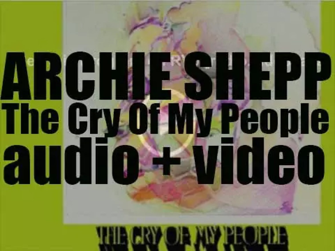 Archie Shepp records 'The Cry of My People' for Impulse! (1972)