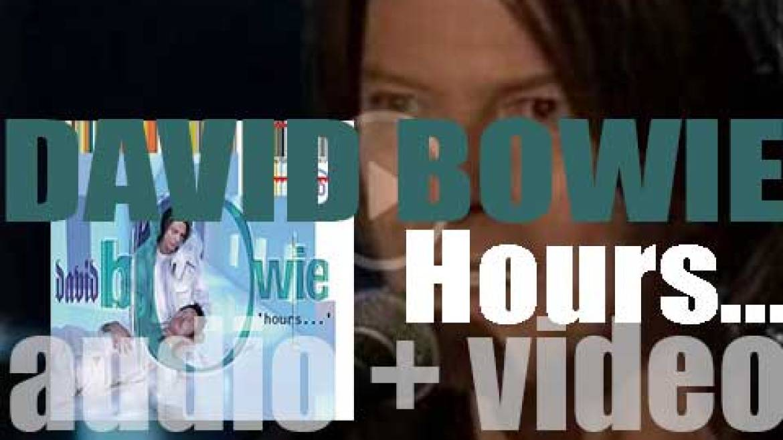 Virgin Records publish David Bowie's twenty-first album : 'Hours…' (1999)