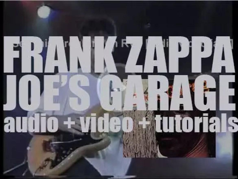 Frank Zappa releases 'Joe's Garage,' a rock opera in two albums (1979)
