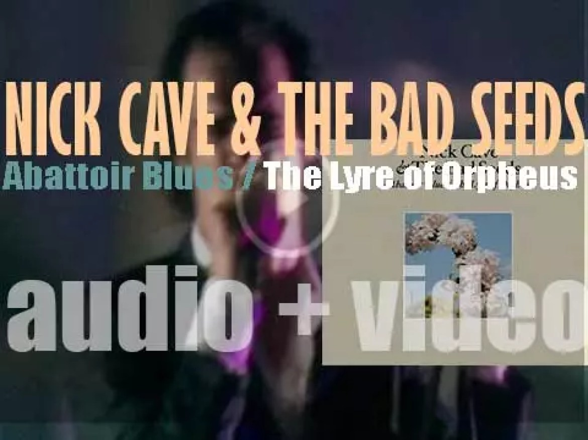Nick Cave & the Bad Seeds release their thirteenth album : 'Abattoir Blues / The Lyre of Orpheus' (2004)