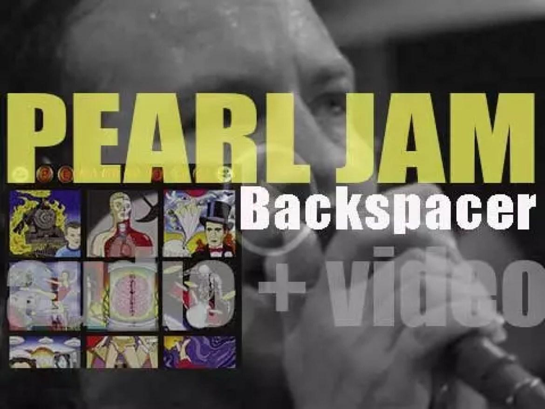 Pearl Jam release their ninth album : 'Backspacer' (2009)