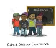 Robert Glasper Experiment - ArtScience