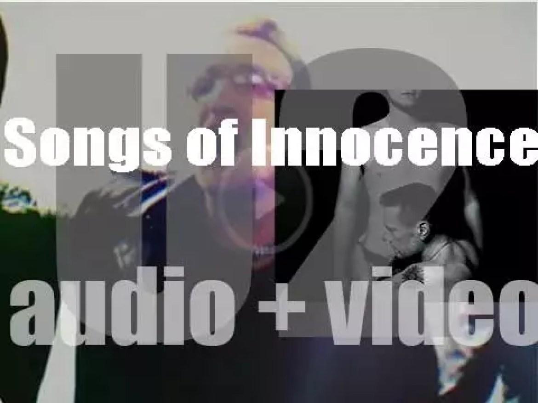 Island publish U2's thirteenth studio album : 'Songs of Innocence' (2014)