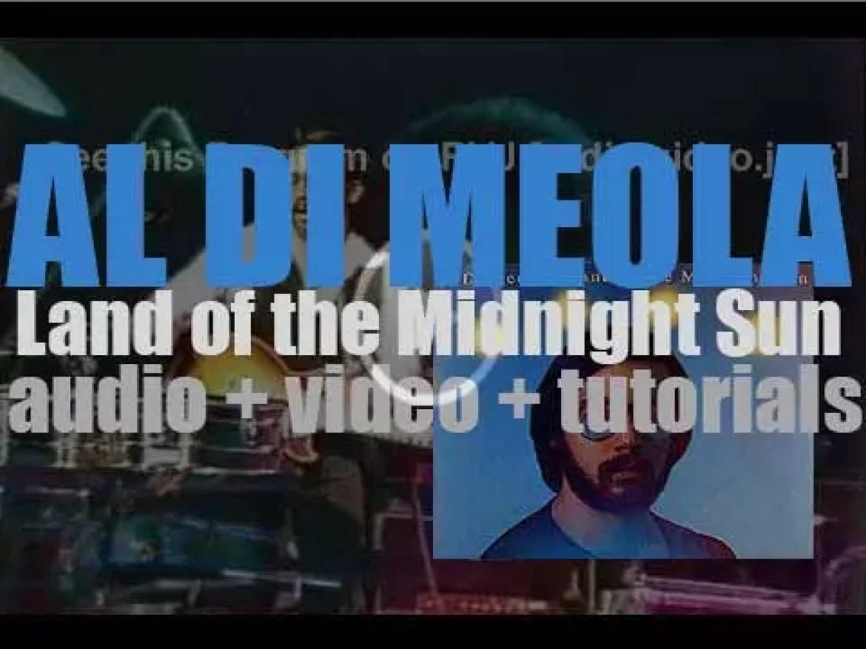 Columbia publish Al Di Meola's debut album : 'Land of the Midnight Sun' (1976)