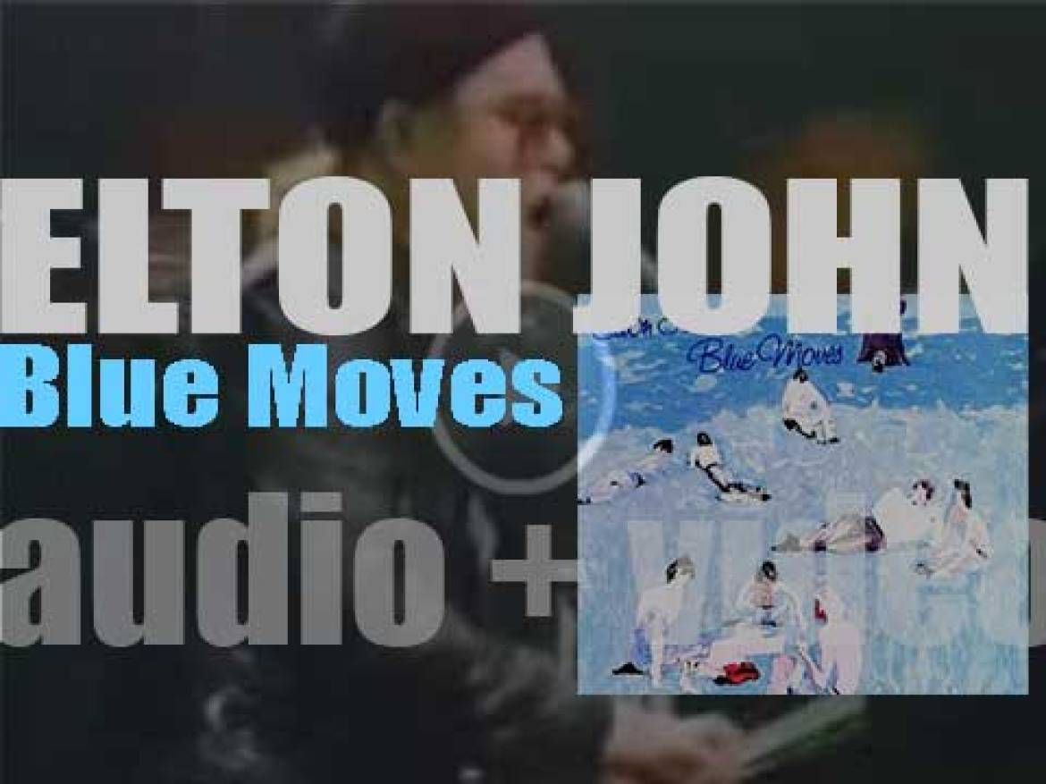 Elton John releases his eleventh album : 'Blue Moves' featuring 'Sorry Seems to Be the Hardest Word' (1976)