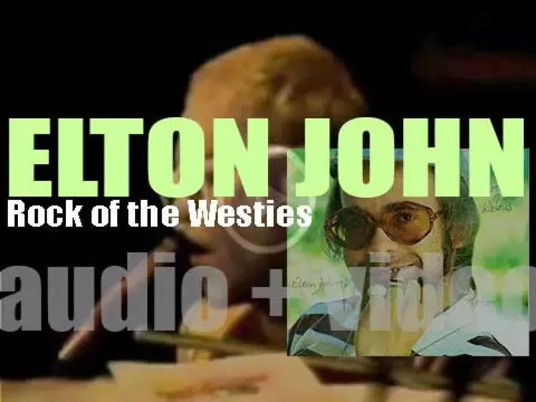 Elton John releases his tenth album : 'Rock of the Westies' featuring 'Island Girl' (1975)