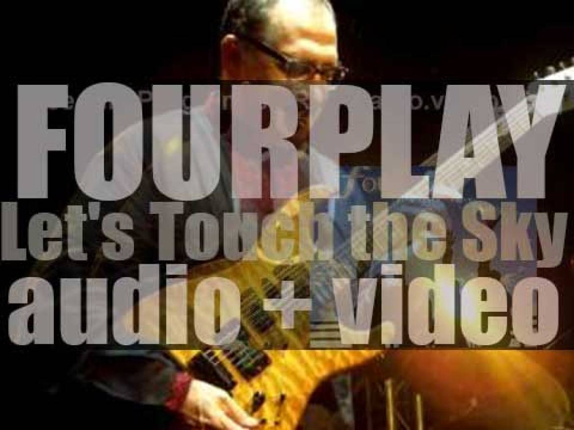 Heads Up publish Fourplay's eleventh studio album : 'Let's Touch the Sky' (2010)