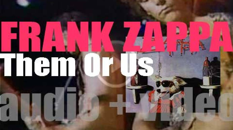 Barking Pumpkin publish Frank Zappa's album : 'Them or Us' (1984)