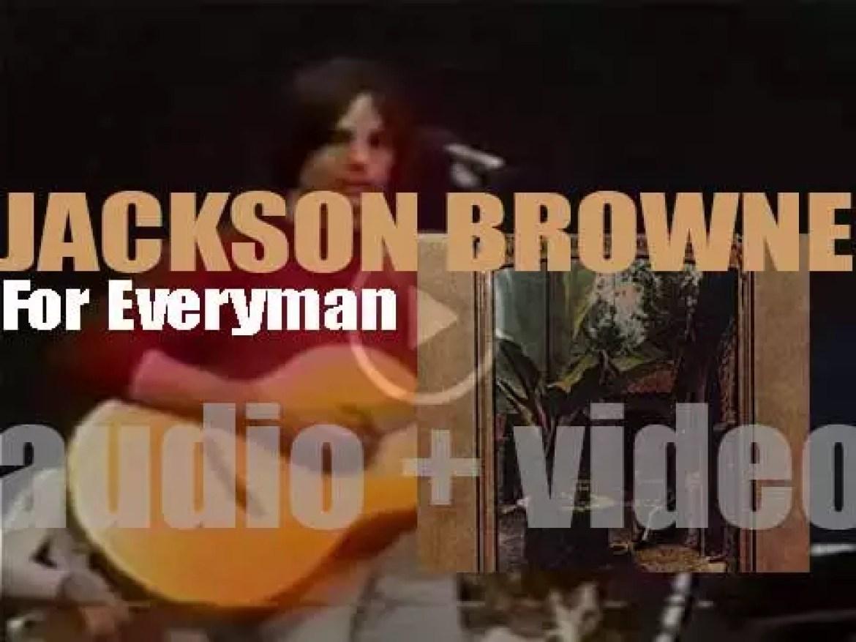 Asylum publish Jackson Browne's second album : 'For Everyman' (1973)