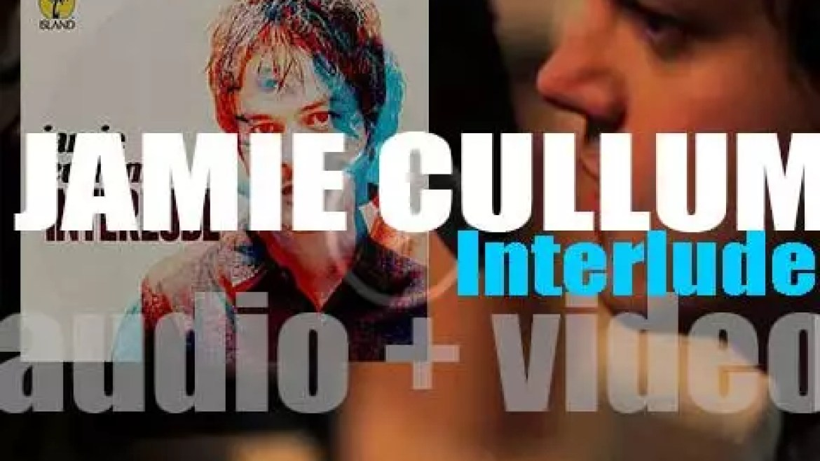 Jamie Cullum releases 'Interlude,' his sixth album featuring Laura Mvula and Gregory Porter as guests (2014)