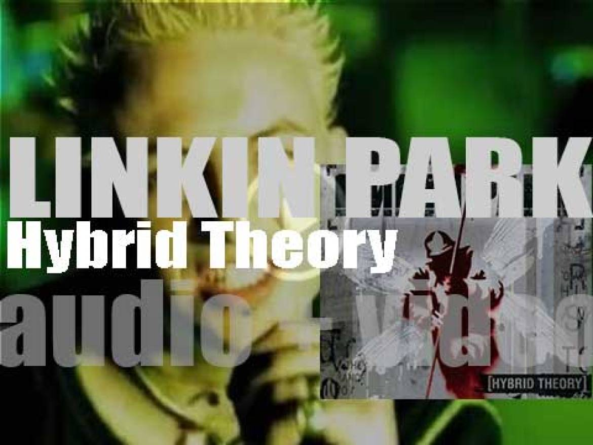 Linkin Park release their debut album : 'Hybrid Theory' featuring 'In the End' (2000)