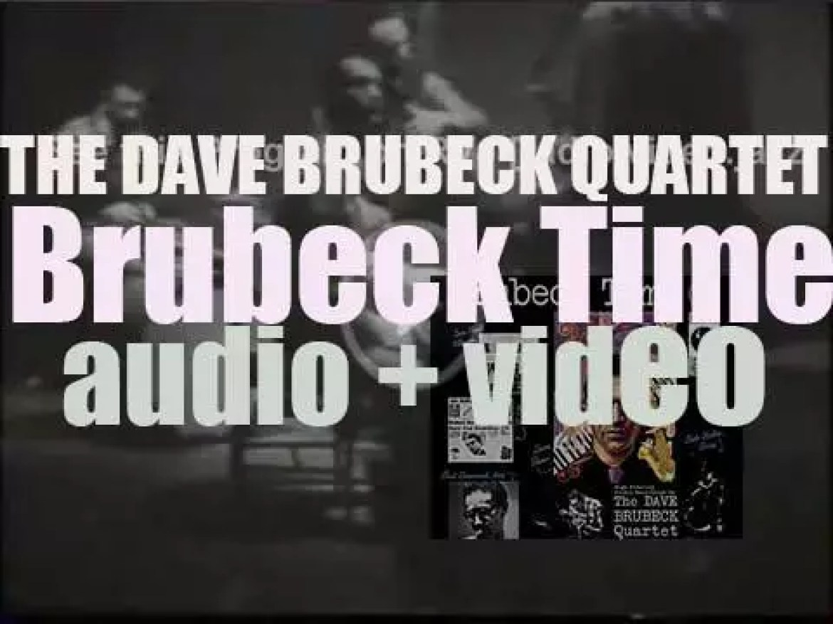 Dave Brubeck records  'Brubeck Time' with his Quartet featuring Paul Desmond (1954)