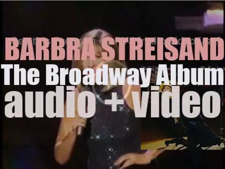 Columbia publish Barbra Streisand's twenty-fourth album : 'The Broadway Album' (1985)