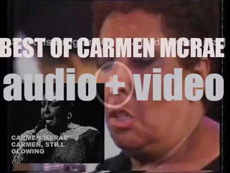 We remember Carmen Mcrae. 'Carmen, Still Glowing'