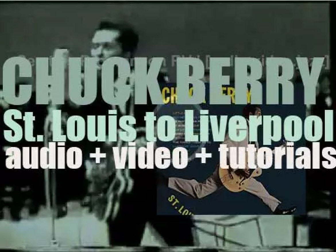 Chess publish Chuck Berry's 'St. Louis to Liverpool' featuring 'No Particular Place to Go' and 'You Never Can Tell' (1964)