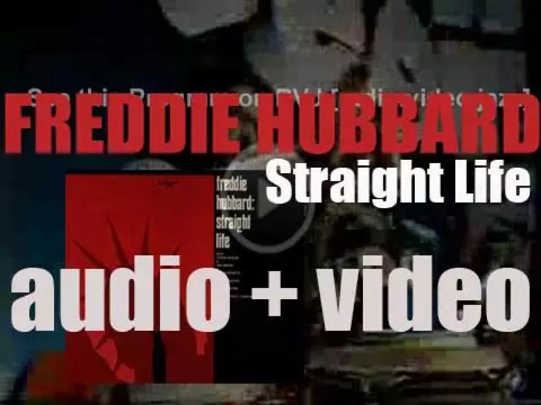 Freddie Hubbard records 'Straight Life' with Joe Henderson, Herbie Hancock, George Benson , Ron Carter, Jack DeJohnette et al (1970)