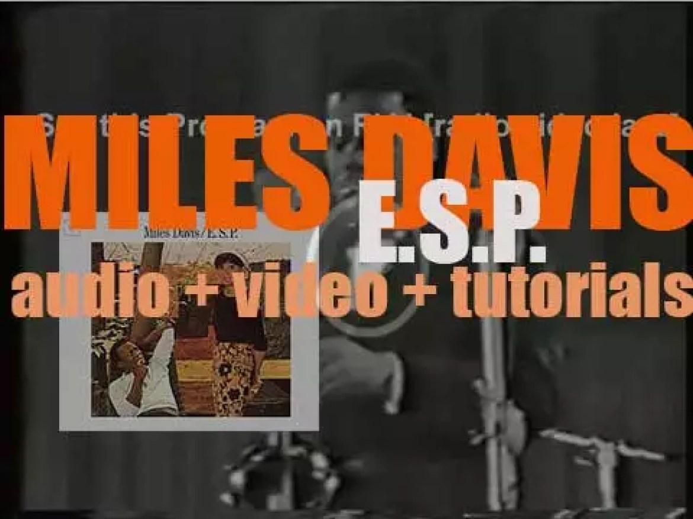 Columbia publish Miles Davis album : 'E.S.P.' recorded with Wayne Shorter, Herbie Hancock, Ron Carter and Tony Williams (1965)