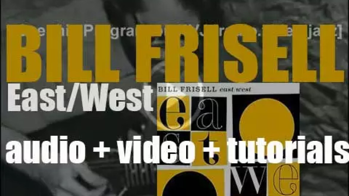 Bill Frisell begins the recording of 'East/West,' his first live album (2003)