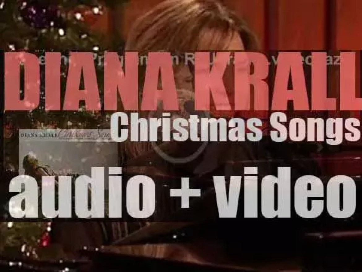Diana Krall's 'Christmas Songs' is her ninth album published by Verve (2005)