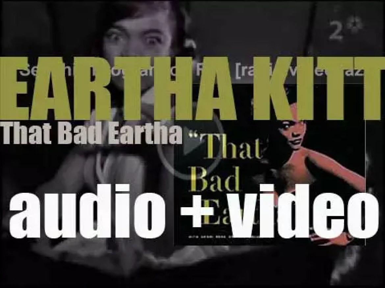 RCA publish Eartha Kitt's debut album : 'That Bad Eartha' featuring 'Santa Baby' (1953)