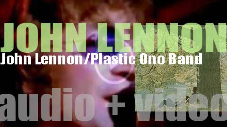 Apple publish John Lennon's debut solo album : 'John Lennon/Plastic Ono Band' featuring 'Working Class Hero' and 'Mother' (1970)