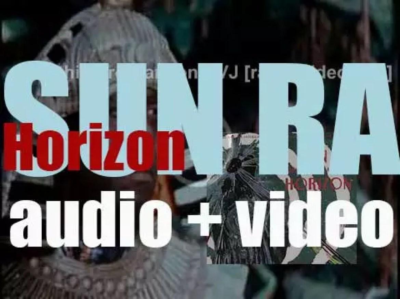 Sun Ra records 'Horizon' with his Astro-Intergalactic-Infinity Arkestra (1971)