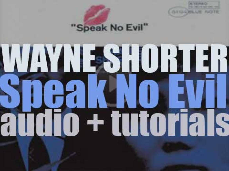 Wayne Shorter records 'Speak No Evil' with Freddie Hubbard, Herbie Hancock, Ron Carter and Elvin Jones (1964)