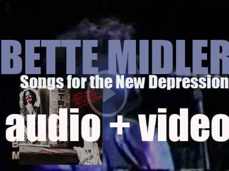 Atlantic publish Bette Midler's third album : 'Songs for the New Depression' (1976)