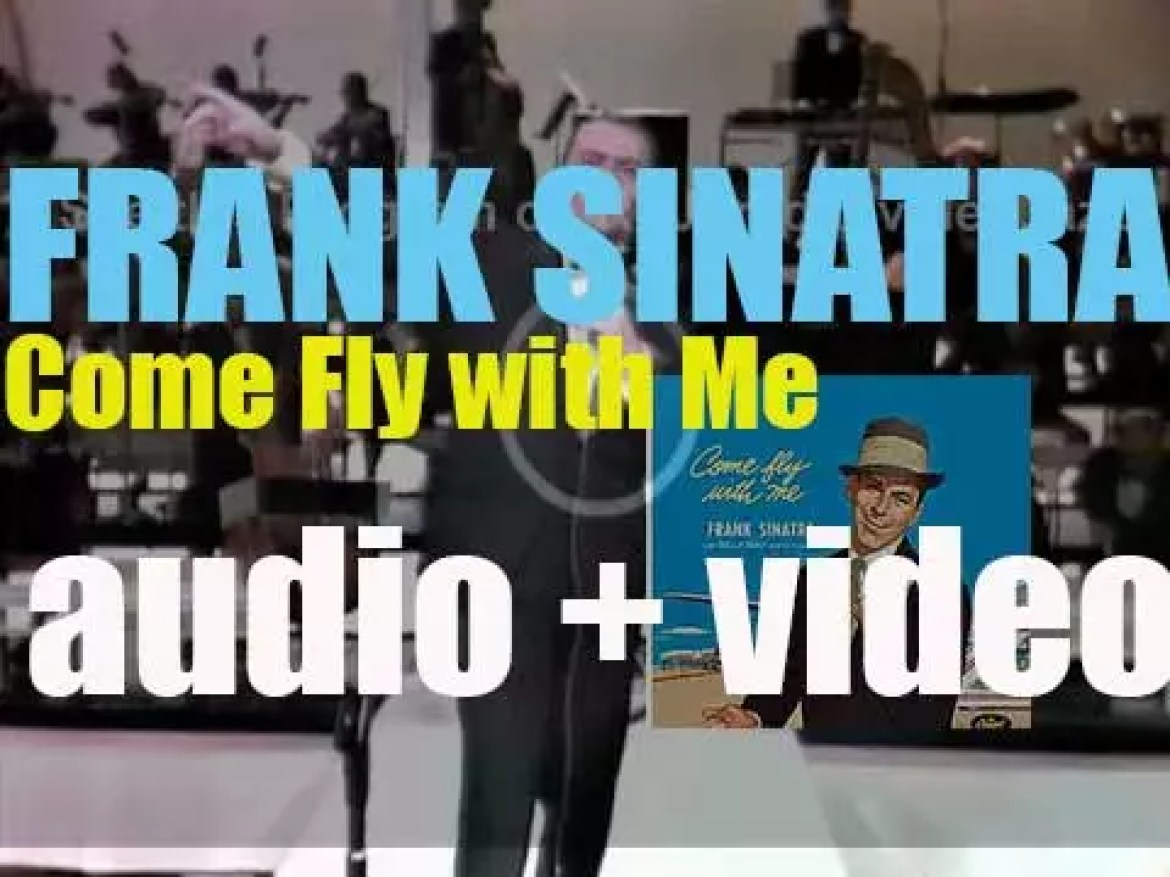 Capitol publish Frank Sinatra's album : 'Come Fly with Me' arranged and conducted by Billy May (1958)