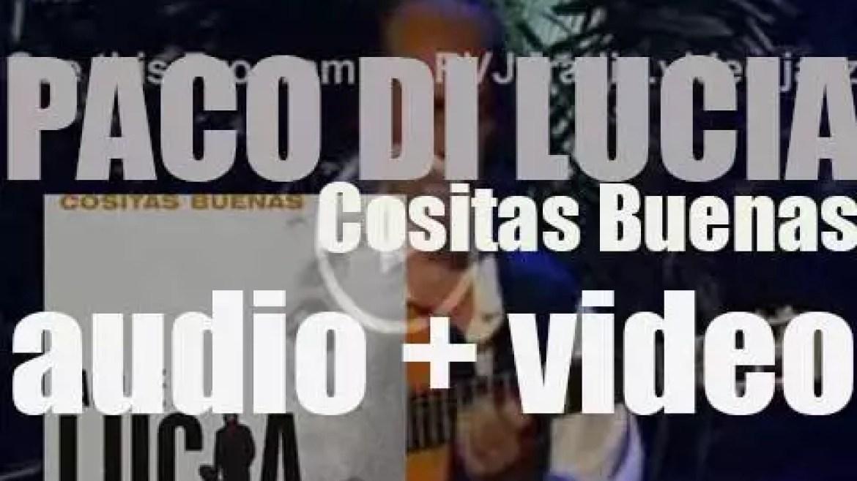 Paco de Lucía releases the album : 'Cositas Buenas' (2004)