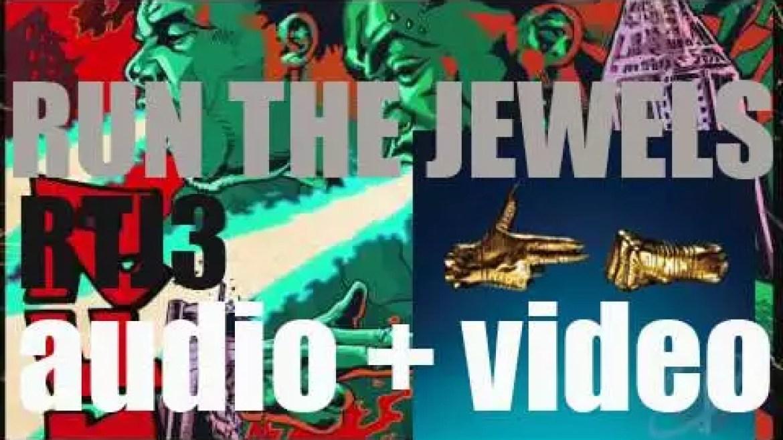 Run the Jewels release their third album : 'RTJ3' (2016)