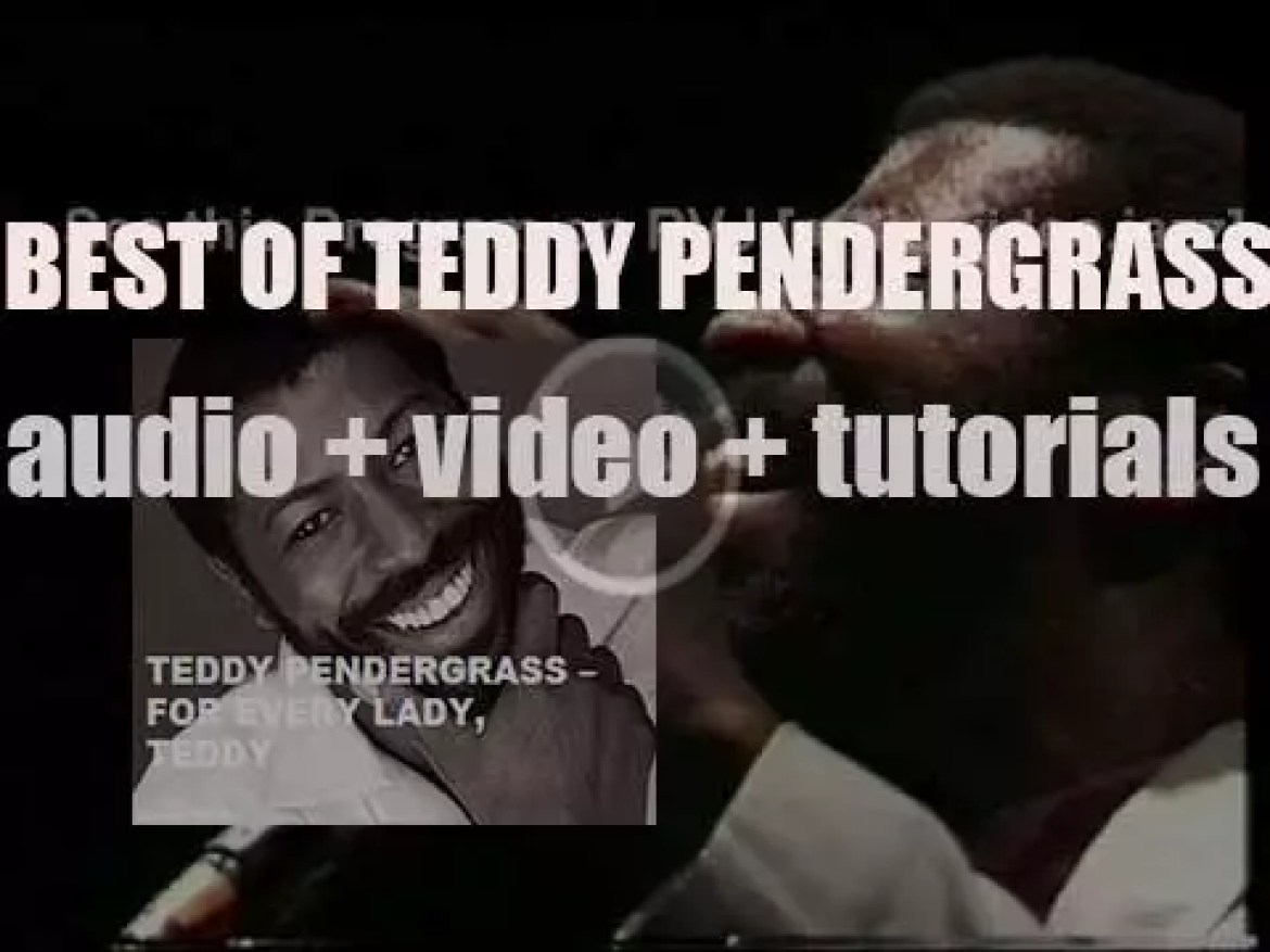 We remember Teddy Pendergrass. 'For Every Lady, Teddy'
