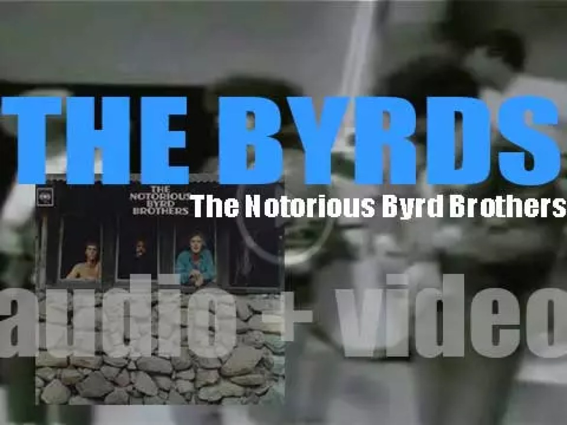 The Byrds release their fifth album : 'The Notorious Byrd Brothers' (1968)